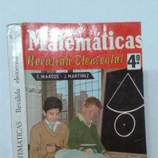 Libros de segunda mano: MATEMÁTICAS 4º REVÁLIDA ELEMENTAL 19?? C. MARCOS / J. MARTÍNEZ EDITORIAL S.M. . Lote 125425999