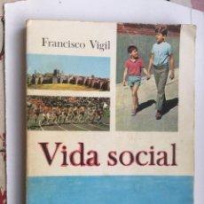 Second hand books - LIBRO DE TEXTO VIDA SOCIAL - FRANCISCO VIGIL - DONCEL - AÑO 1968 - 125822091