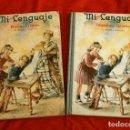 Libros de segunda mano: MI LENGUAJE - PRIMER Y SEGUNDO GRADO - N. MASO Y VALENTI - ED. DURVE J.DURAN 1955 - SEGUNDA EDICION. Lote 125829731