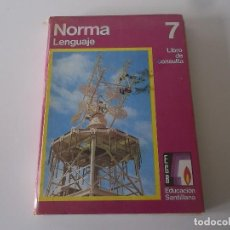 Libros de segunda mano: NORMA-LENGUAJE-NIVEL 7-EGB. SANTILLANA-1973. Lote 125852027