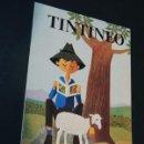 Libros de segunda mano: TINTINEO / LIBRO DE LECTURA PRIMER CURSO / ED. BRUÑO 1978 / SIN USAR. Lote 125856539