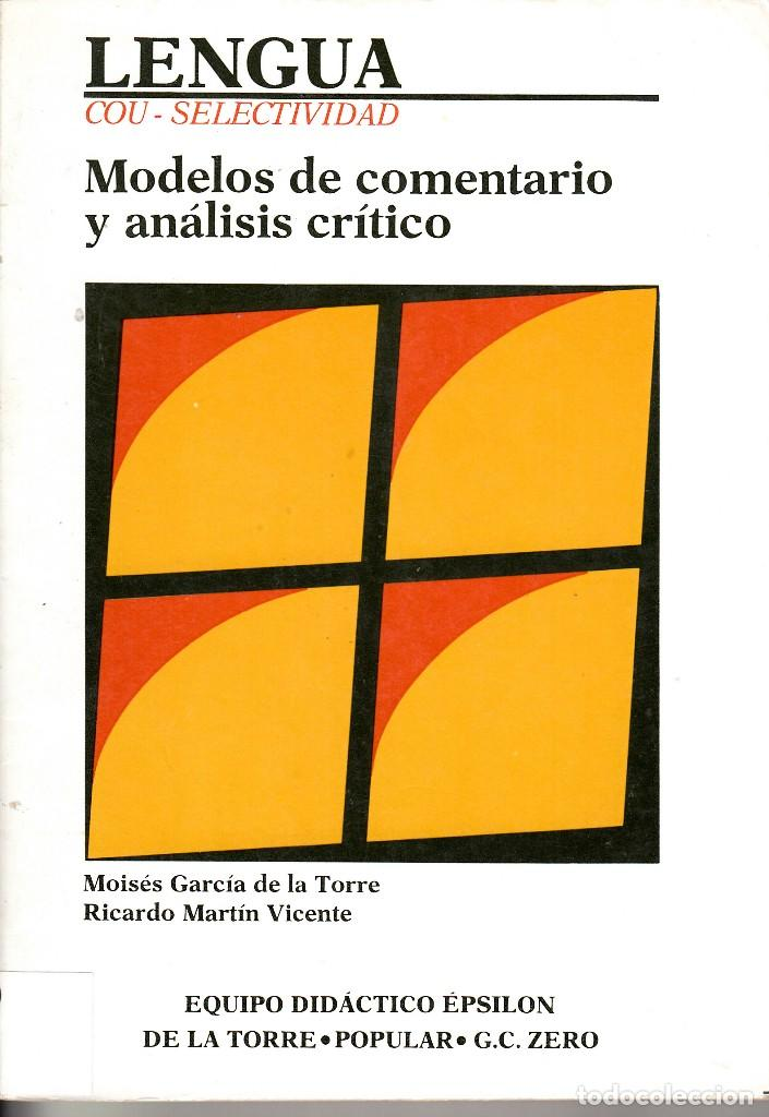 AA. VV. LENGUA. COU, SELECTIVIDAD. MODELO DE COMENTARIO Y ANÁLISIS CRÍTICO. MADRID, 1985. (Libros de Segunda Mano - Libros de Texto )