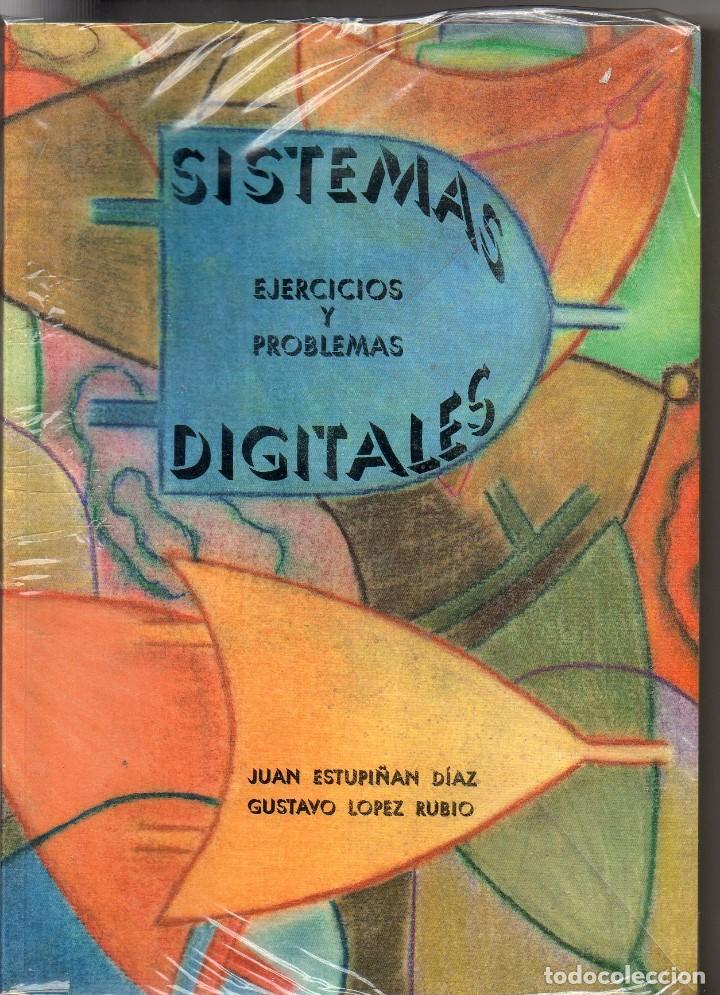 LIBRO SISTEMA DIGITALES EJERCICIOS Y PROBLEMAS (Libros de Segunda Mano - Libros de Texto )