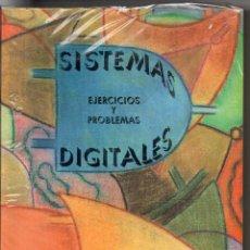 Libros de segunda mano: LIBRO SISTEMA DIGITALES EJERCICIOS Y PROBLEMAS. Lote 126176003