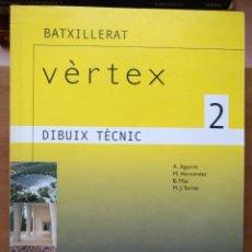 Libros de segunda mano - LLT 21 Vèrtex Dibuix tècnic 2 - CASALS - Barcelona 2003 - 126286851