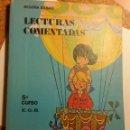 Libros de segunda mano: LECTURAS COMENTADAS 5º CURSO DE EGB. AÑO 1972. Lote 126358487