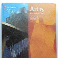 Libros de segunda mano: ARTIS. HISTORIA DEL ARTE - 2º BACHILERATO SEGUNDO CURSO - EDITORIAL VICENS VIVES - 2002. Lote 126985623