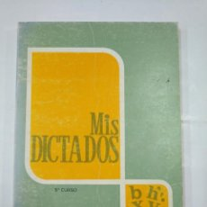 Libros de segunda mano: MIS DICTADOS. 5º QUINTO CURSO. ANDRES PASCUAL MARTINEZ. LIBRO DEL ALUMNO. LOGROÑO 1975. TDK300. Lote 127149151