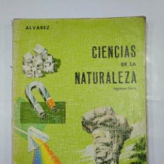 Libros de segunda mano: CIENCIAS DE LA NATURALEZA. SEPTIMO CURSO. ALVAREZ. EDITORIAL MIÑON 1968. TDK300. Lote 127151191
