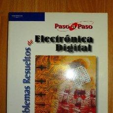 Libros de segunda mano: GARCÍA ZUBÍA, JAVIER. PROBLEMAS RESUELTOS DE ELECTRÓNICA DIGITAL.. Lote 127446339