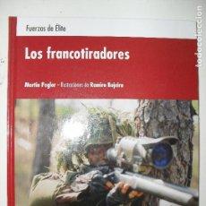 Libros de segunda mano: LOS FRANCOTIRADORES FUERZAS DE ELITE MARTIN PEGLER - OSPREY PUBLISHING. Lote 127739271