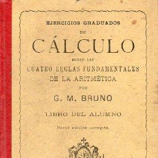 Libros de segunda mano: CÁLCULO BRUÑO 1917 - LAS CUATRO REGLAS FUNDAMENTALES DE LA ARITMÉTICA. Lote 128256947