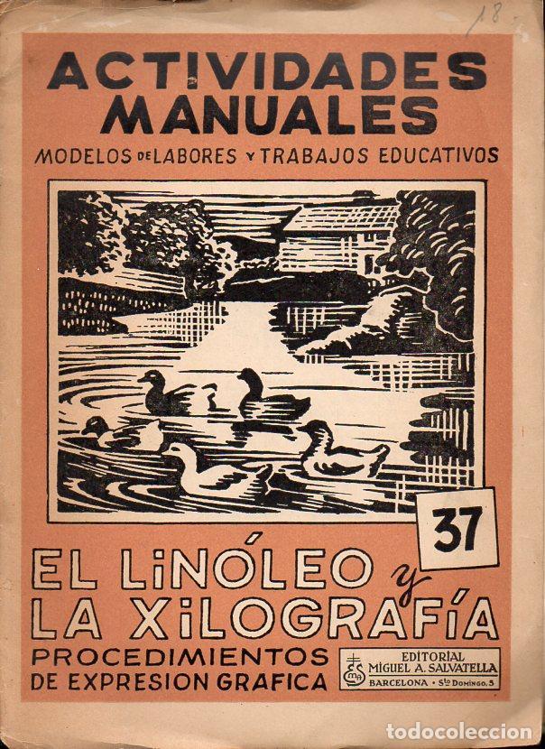 EL LINÓLEO Y LA XILOGRAFÍA - CARPETA DE ACTIVIDADES MANUALES SALVATELLA (Libros de Segunda Mano - Libros de Texto )