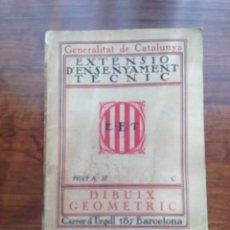 Libros de segunda mano - Extensio d'Ensenyament Tecnic. Dibuix Geometric 1937 - 128718216