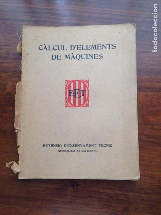 EXTENSIO D'ENSENYAMENT TECNIC. CÀLCUL D'ELEMENTS DE MÀQUINES (Libros de Segunda Mano - Libros de Texto )