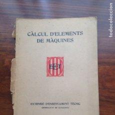 Libros de segunda mano - Extensio d'Ensenyament Tecnic. Càlcul d'Elements de Màquines - 128723691