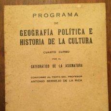 Libros de segunda mano: ANTIGUO LIBRO GEOGRAFÍA POLÍTICA E HISTORIA DE LA CULTURA POR ANTONIO BERMEJO DE LA RICA AÑO 1940. Lote 128832795