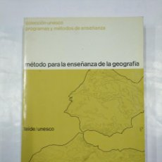 Libros de segunda mano: MÉTODO PARA LA ENSEÑANZA DE LA GEOGRAFÍA. TEIDE. UNESCO. 1969. TDK350. Lote 128859847