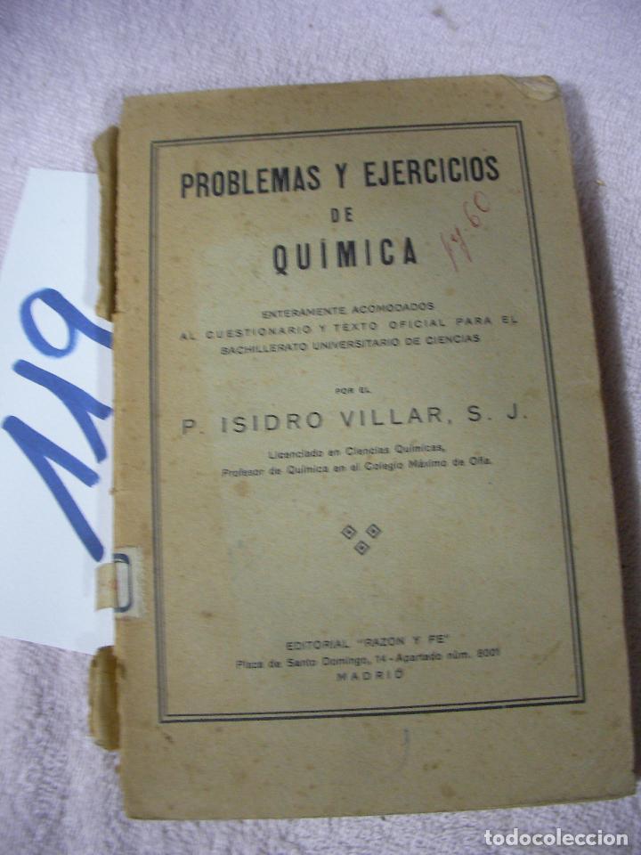 ANTIGUO LIBRO DE TEXTO - PROBLEMAS Y EJERCICIOS DE QUIMICA (Libros de Segunda Mano - Libros de Texto )