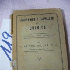 Libros de segunda mano: ANTIGUO LIBRO DE TEXTO - PROBLEMAS Y EJERCICIOS DE QUIMICA. Lote 129311075