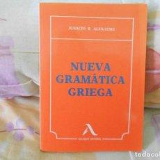 Libros de segunda mano: NUEVA GRAMÁTICA GRIEGA I. RODRÍGUEZ ALFAGEME. Lote 129703603