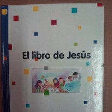 Libros de segunda mano: EL LIBRO DE JESUS. Lote 130257259