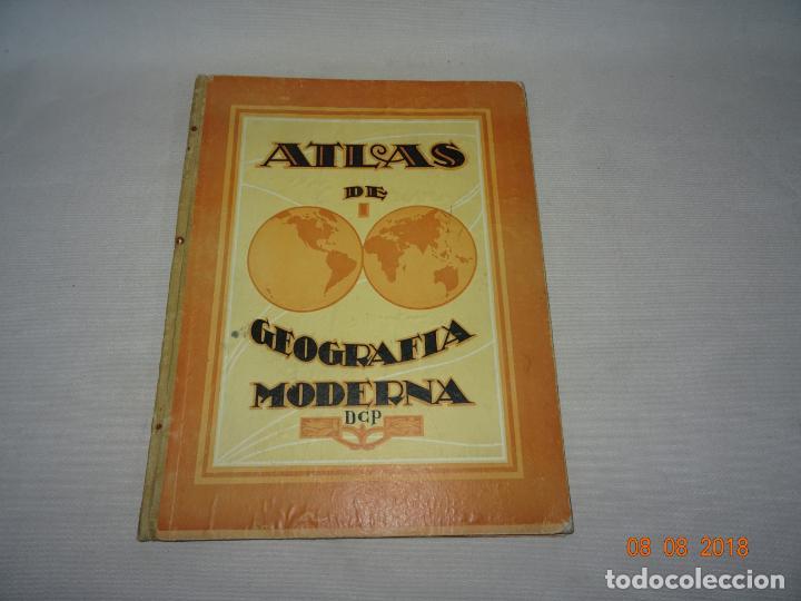 ANTIGUO ATLAS ESCOLAR DE GEOGRAFIA MODERNA DCP DALMAU CARLES PLA, S.A. EN GERONA Y MADRID AÑO 1950S. (Libros de Segunda Mano - Libros de Texto )