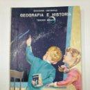 Libros de segunda mano: GEOGRAFIA E HISTORIA. TERCER GRADO. EDICIONES LESTONNAC. Mª A. ARRAZOLA. SAN SEBASTIAN 1965 TDK92. Lote 130425014