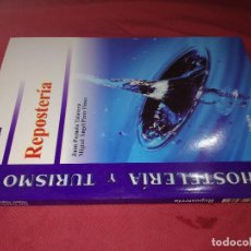 Gebrauchte Bücher - hosteleria turismo-reposteria-ISBN: 84-9732-126-X Juan Pezuelo Talavera MigUel Angel Pérez Pérez THO - 130445326