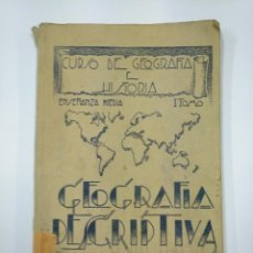 Libros de segunda mano: CURSO DE GEOGRAFIA DESCRIPTIVA E HISTORIA. ENSEÑANZA MEDIA. 1946. JUSTINIANO GARCIA PRADO TDK351. Lote 130483874