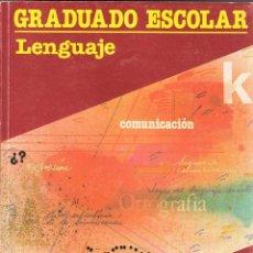 Libros de segunda mano: GRADUADO ESCOLAR. LENGUAJE. EDUCACIÓN PARA ADULTOS. SANTILLANA. Lote 130785268