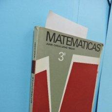 Libros de segunda mano: MATEMÁTICAS 3º. CASULLERAS REGÁS, JUAN. ED. ANAYA. VALENCIA 1969. Lote 130886200