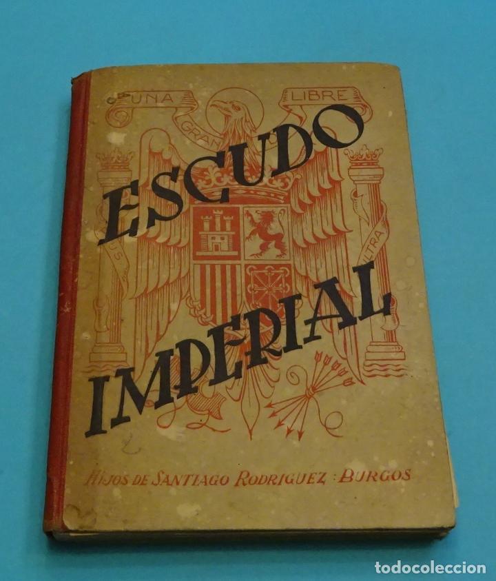 ESCUDO IMPERIAL. HIJOS DE SANTIAGO RODRÍGUEZ. ILUSTRACIONES DE FORTUNATO JULIÁN. 1943 (Libros de Segunda Mano - Libros de Texto )