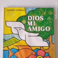 Libros de segunda mano: LIBRO 2 E.G.B RELIGION CATÓLICA/DIOS MI AMIGO/ EVEREST/NUEVO!!!. Lote 131061644