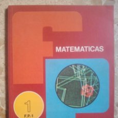 Libros de segunda mano: MATEMÁTICAS - FP1 - RAMA ADMINISTRATIVA - EVEREST, 1981. Lote 131104216