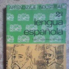 Libros de segunda mano: LENGUA ESPAÑOLA - 2º - APRENDIZAJE INDUSTRIAL - EDITORIAL EVEREST, 1969. Lote 131106160