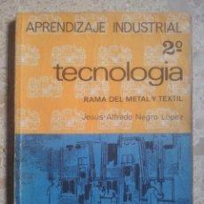 Libros de segunda mano: APRENDIZAJE INDUSTRIAL - 2º - TECNOLOGÍA - RAMA DEL METAL Y TEXTIL - EVEREST, 1965. Lote 131106424
