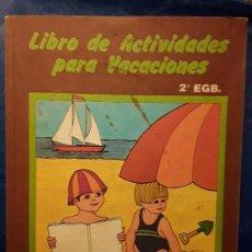Libros de segunda mano: SANTILLANA 2 EGB LIBRO DE ACTIVIDADES PARA LAS VACACIONES. Lote 131133052