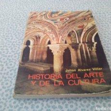 Libros de segunda mano: HISTORIA DEL ARTE Y DE LA CULTURA, JULIAN ALVAREZ VILLAR , EDICIONES EVEREST, 1973. Lote 131241836