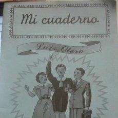 Libros de segunda mano: MI CUADERNO AL PASO ALEGRE DE LA PAZ PLAZA Y JANES - PORTAL DEL COL·LECCIONISTA *****. Lote 131282267