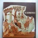Libros de segunda mano: FILOSOFÍA. GENOVES. SEXTO CURSO BACHILLERATO. 1960. Lote 131330742