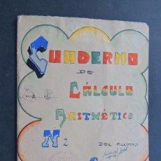 Gebrauchte Bücher - CUADERNO DE ALUMNO AÑOS 1941-1942 / CUADERNO DE CALCULO ARITMETICO / HOSPITALET DE LLOBREGAT - 131335078