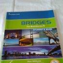 Libros de segunda mano: 8-BRIDGES FOR BACHILLERATO, STUDENTS BOOK, BURLINGTON, 2008, LOE. Lote 131461538