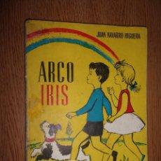 Libros de segunda mano: ARCO IRIS - JUAN NAVARRO HIGUERA - ESCUELA ESPAÑOLA.. Lote 131791962