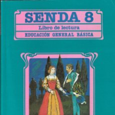 Libros de segunda mano: SENDA 8 - LIBRO DE LECTURA - EGB - SANTILLANA - 1985.. Lote 131902442