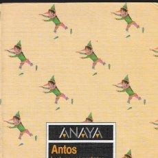 Libros de segunda mano: ANAYA - ANTOS - LECTURAS Y COMENTARIOS - EQUIPO TROPOS - 5º EGB - EDICIONES ANAYA - 1984.. Lote 180153311