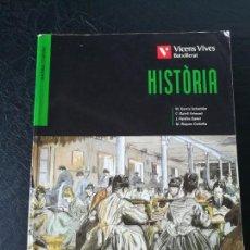 Libros de segunda mano: HISTÒRIA - BATXILLERAT - VICENS VIVES - ISBN9788431692216. Lote 132896098