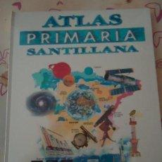 Libros de segunda mano: LIBRO. ATLAS PRIMARIA SANTILLANA. , NUEVA SIN USO ENCELOFANADA, VER FOTOS.. Lote 133010022