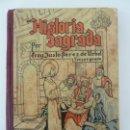Libros de segunda mano: HISTORIA SAGRADA. TERCER GRADO. FRAY JUSTO. PRIMERA EDICIÓN 1939. Lote 133021126