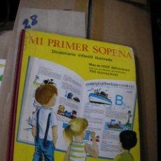 Libros de segunda mano: MI PRIMER SOPENA - DICCIONARIO INFANTIL ILUSTRADO. Lote 133056094